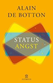Statusangst - Alain de Botton (ISBN 9789046703199)