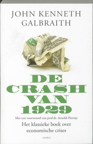 De crash van 1929 - J.K. Galbraith (ISBN 9789026322457)
