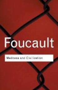 Madness and Civilization - Foucault (ISBN 9780415253857)
