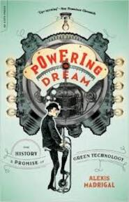 Powering the Dream - Alexis Madrigal (ISBN 9780306820991)