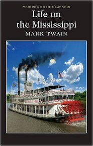 Life on the Mississippi - Mark Twain (ISBN 9781840226836)