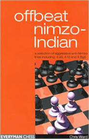 Offbeat nimzo-Indian - Chris Ward (ISBN 1857443691)
