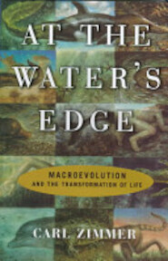 At the Water's Edge - Carl Zimmer (ISBN 9780684834900)