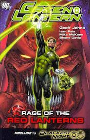 Rage of the red lanterns - Jeff Johns, Ivan Reis, Mike McKone, Shane Davis (ISBN 9781401223014)