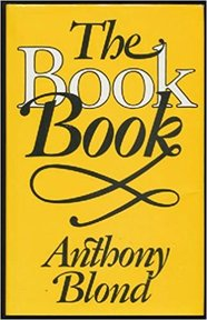 The Book Book - Anthony Blond (ISBN 9780224020749)