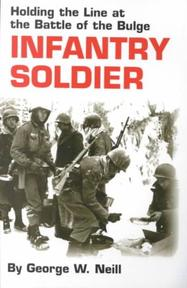 Infantry Soldier - George W. Neill (ISBN 9780806133805)