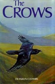 The crows. A study of the Corvids of Europe - Franklin Coombs (ISBN 0713413271)