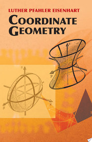 Coordinate Geometry - Luther Pfahler Eisenhart (ISBN 9780486442617)