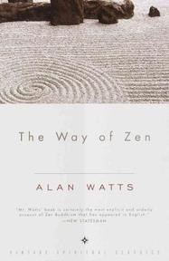 The Way of Zen - Alan Watts (ISBN 9780375705106)