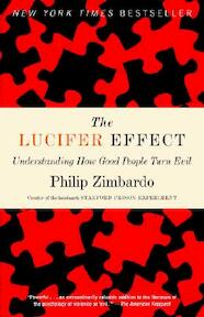 The Lucifer Effect - Philip G. Zimbardo (ISBN 9780812974447)