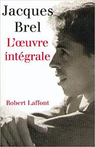 Oeuvre intégrale - Jacques Brel (ISBN 9782221088494)