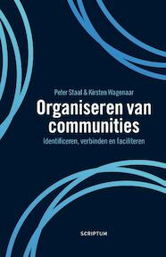 Organiseren in communities - Peter Staal, Kirsten Wagenaar (ISBN 9789463191982)