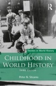 Childhood in World History - Peter Stearns (ISBN 9781138674325)