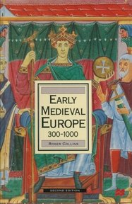 Early Medieval Europe 300-1000 - Roger Collins (ISBN 9780333658086)