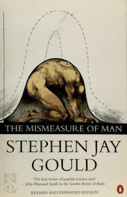 The mismeasure of man - Stephen Jay Gould (ISBN 9780140258240)