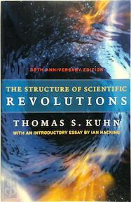 The Structure of Scientific Revolutions - Thomas S. Kuhn (ISBN 9780226458120)