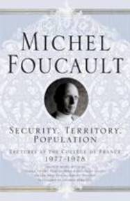 Security, Territory, Population - Michel Foucault (ISBN 9781403986535)