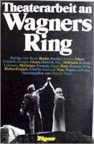 Theaterarbeit an Wagners Ring - Ernst Bloch, Dietrich Mack (ISBN 9783492023757)