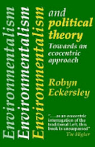 Environmentalism and Political Theory - Robyn Eckersley (ISBN 9781857280203)