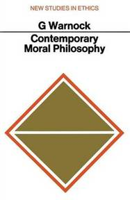 Contemporary Moral Philosophy - G. J. Warnock (ISBN 9780333048979)