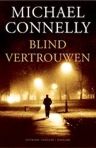 Blind vertrouwen - Michael Connelly (ISBN 9789022549223)
