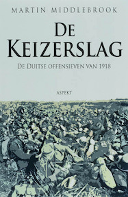 De Keizerslag - M. Middlebrook (ISBN 9789059114302)