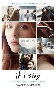 If I Stay - Gayle Forman (ISBN 9781909531239)