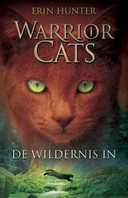 Warrior Cats / 1 De wildernis in - Erin Hunter (ISBN 9789078345176)