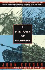 A history of warfare - John Keegan (ISBN 9780679730828)