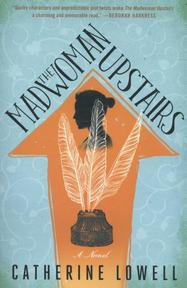 The Madwoman Upstairs - Catherine Lowell (ISBN 9781501140556)