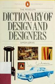 The Penguin dictionary of design and designers - Simon Jervis (ISBN 9780140510898)