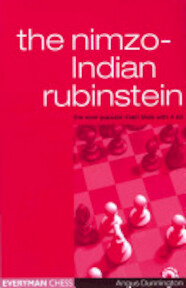 The Nimzo-Indian Rubinstein - Angus Dunnington (ISBN 9781857442793)