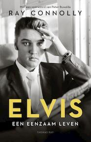 Being Elvis - Ray Connolly (ISBN 9789400404748)