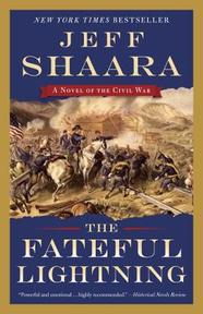 The Fateful Lightning - Jeff Shaara (ISBN 9780345549211)