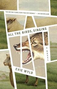 All the Birds, Singing - Evie Wyld (ISBN 9780345802507)