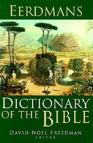 Eerdmans Dictionary of the Bible - David Noel Freedman (ISBN 9780802824004)
