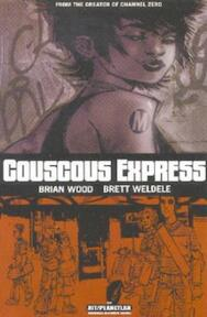 Couscous Express - Brian Wood, Brett Weldele (ISBN 0970936028)