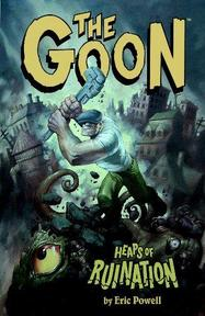 The Goon: Heaps of ruination - Eric Powell, Mike Mignola (ISBN 9781593072926)