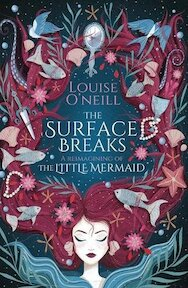The Surface Breaks - louise o'neill (ISBN 9781407185538)