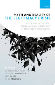 Myth and Reality of the Legitimacy Crisis - Carolien van Ham, Jacques Thomassen, Kees Aarts, Rudy Andeweg (ISBN 9780198793717)