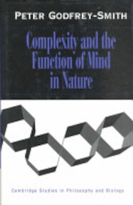 Complexity and the Function of Mind in Nature - Peter Godfrey-Smith (ISBN 9780521451666)