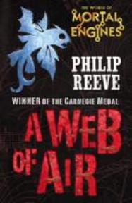 Web of Air - Philip Reeve (ISBN 9781407115207)