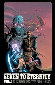 Seven to Eternity 1 The God of Whispers - Rick Remender (ISBN 9781534300613)