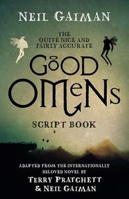 Quite Nice and Fairly Accurate Good Omens Script Book - neil gaiman (ISBN 9781472261267)
