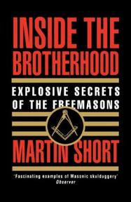 Inside the Brotherhood - Martin Short (ISBN 9780586070659)