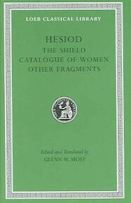 Hesiod - The Shield Catalogue of Women. Other Fragments V 2 L503 (Trans. Most)(Greek) - Hesiod (ISBN 9780674996236)