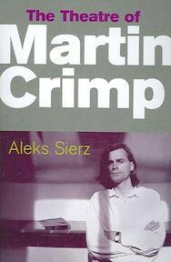 The Theatre of Martin Crimp - Aleks Sierz (ISBN 9780413775887)