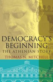 Democracy's Beginning - The Athenian Story - thomas n. mitchell (ISBN 9780300215038)