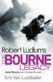 The Bourne Legacy - Robert Ludlum (ISBN 9781409117643)