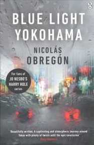 Blue Light Yokohama - Nicolás Obregón (ISBN 9781405926898)